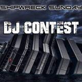 ADWANCED | SHIPWRECK SUNDAY - DJ CONTEST