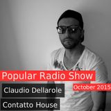 Claudio Dellarole Contatto House Fourth Week Of October 2015