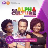 The Alpha Culture {Ep 32} Ft Servio - 9Mobile Prize For Literature