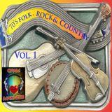 70's Folk, Rock & Country Vol 1