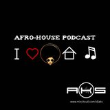 Afro-House Podcast by DJ AKS
