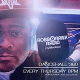 DANCEHALL 360 SHOW - (29/12/16) ROBBO RANX