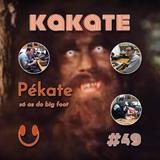 Kakate - EP 49 - Pékate