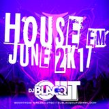 House June 2k17'''