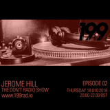 18/10/18 - The Don't Radio Show w/ Jerome Hill
