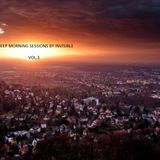DJ.INVSIBLE-DEEP MORNING SESSIONS volume.3