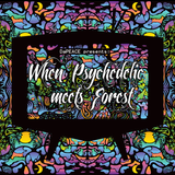 When Psychedelic Meets Forest (2015)