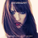 Deejay Theory - What's Really Good Mix Series vol. 4 (2012)