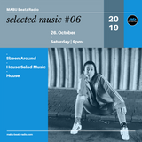selected music #06 mixed by Sbeen Around