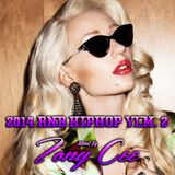 2014 RNB/HIPHOP VLM2 (Mixed By Tony Cee)