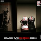 SNEAKERS TAPE - OLD SCHOOL SESSION