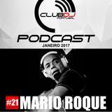 Podcast #21 - Mario Roque [ Janeiro 2017 ]