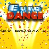 DJ Misterio - EuroDance MiX ('90 years)