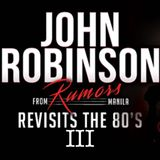 John Robinson Revisits The 80's III