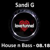 Sandi G - House n Bass - 08.18 - LOVE TUNNEL