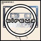 Circus Mixtape Vol 21 - Shapes