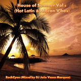 By RockCyon House of Summer Vol 6 (Hot Latin & African Vibes)