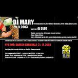 Mary @ EXtravaganza/VŽ, 29-11-2003 PART 1