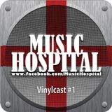 Music Hospital Vinylcast #1 August 2015 Mix by Phat Beat