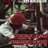 Radiografía de las y los trabajadores en México