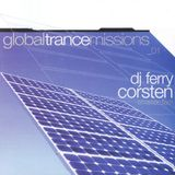 Ferry Corsten - Global Trance Missions 01 Amsterdam - 2001