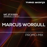 Marcus Worgull - Time Warp Promo Mix (19-11-2013)