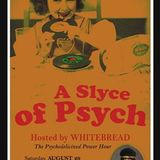 2015/08/29 Whitebread - A Slyce of Psych Ep.06