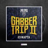 PR1ME - Gabber Trip 2