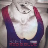 KLASH-E - RED & BLUE - FAILED