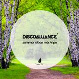 DISCOALLIANCE Summer Vibes Mix Tape