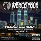 Global DJ Broadcast May 09 2013 - World Tour: Kuala Lumpur