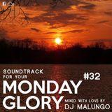 Monday Glory #32