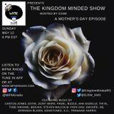 Kingdom Minded Show WFNK Ep 2