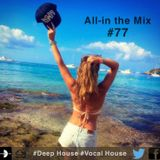 All-in the Mix #77