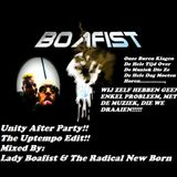 Boafist!!!! (Unity 2016 Personal After Party!!)(The Uptempo Edit)