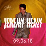 Jeremy Healy - Live from Shhh (9th June 2018)