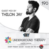 UNDERGROUND THERAPY 190 Guest Mix by THILON JAY