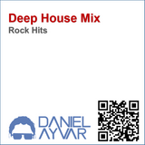 DJ Daniel Ayvar - Deep House Mix (Rock Hits)