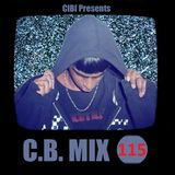 C.B. Mix - Episode 115 (Dimitri Vegas & Like Mike Tomorrowland 2015 Set)