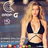 Summer Special Super Hits Mix  Best Deep House Sessions Music Chillout Music 06-06-18  by Drop G