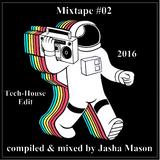 Mixtape #02 Tech House Edit 2016