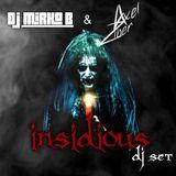 INSIDIOUS DJ SET by D.J. MIRKO B. & AXEL ZIBER