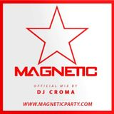 Magnetic Mix by DJ CROMA