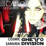 COSMIC SAMURAI SESSIONS: ICAROS (DEEP ROOTS)