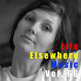 Life Elsewhere Music Vol 66