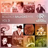 Boleros Baladas Mix Vol 3 - Dj Erick El Cuscatleco - Impac Records