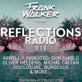 Frank Walker - Reflections Radio 016