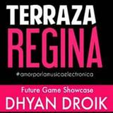 Dhyan Droik Live @ Terraza Regina CDMX