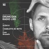 DCR414 - Drumcode Radio Live - Charlotte de Witte live from Fuse, Brussels