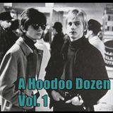 Hoodoo Dozen Volume 1